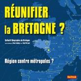 Réunifier la Bretagne
