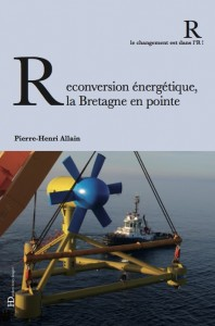 Reconversion énergétique, la Bretagne en pointe