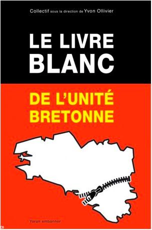 Le livre blanc de l'unité bretonne