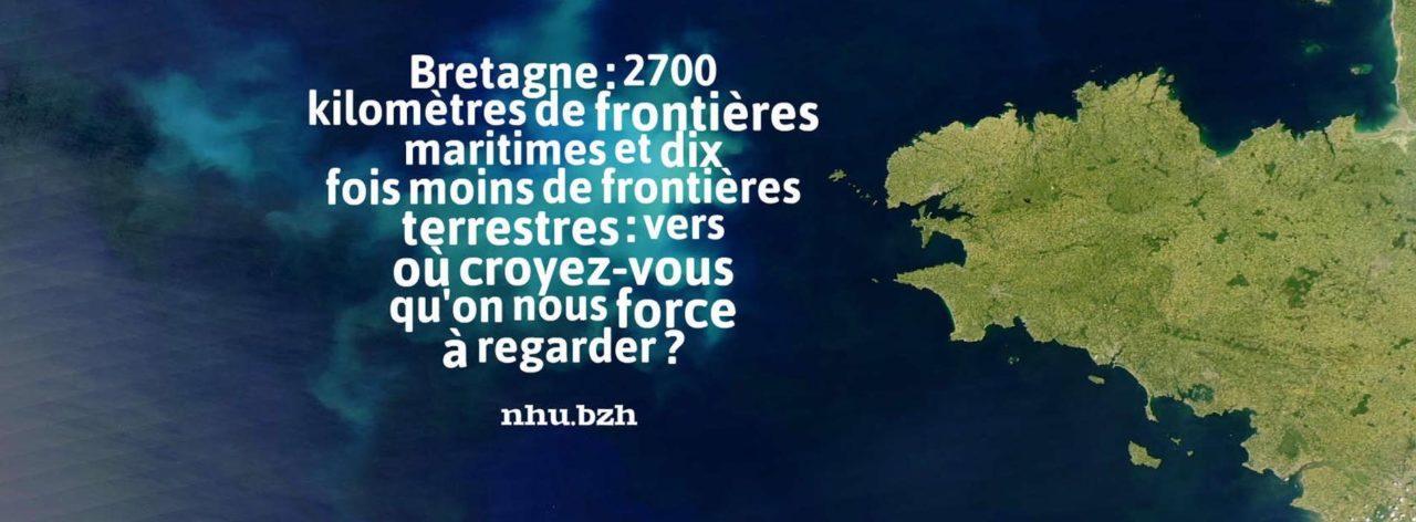 Bretagne : ouverture maritime naturelle ou frontière terrestre imposée ?