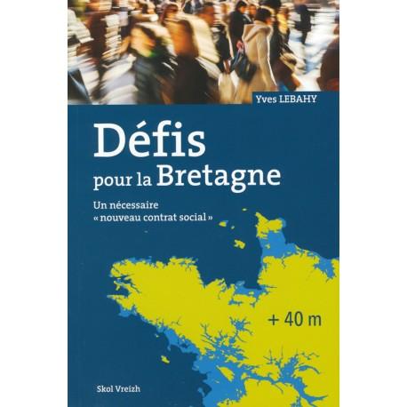 Défis pour la Bretagne :  La société bretonne face à son avenir