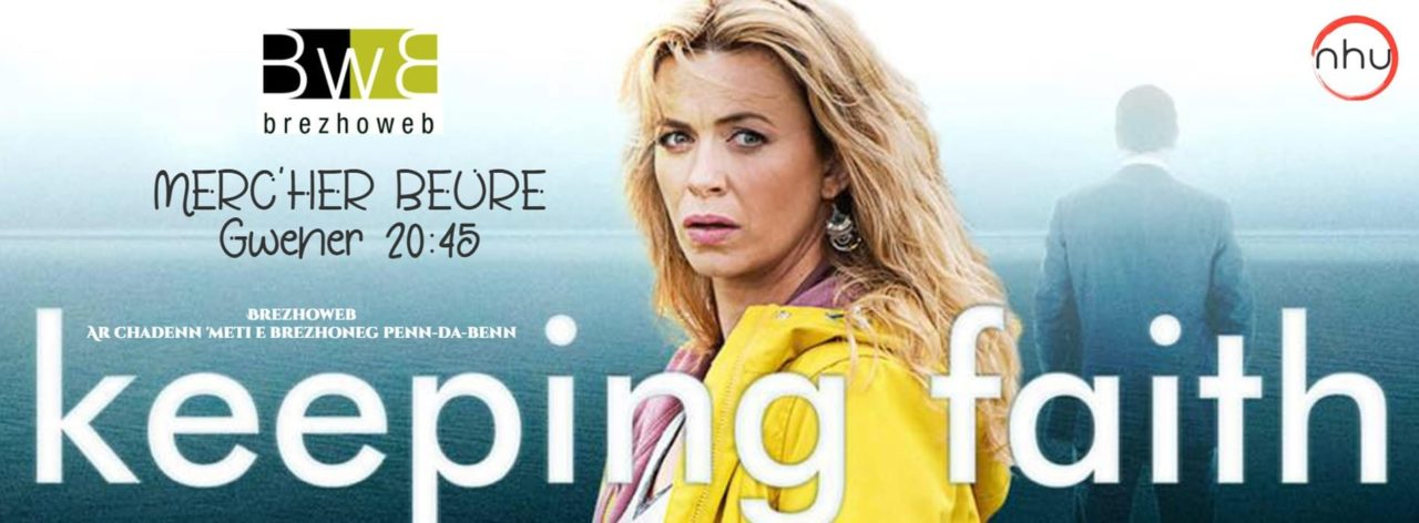 Keeping Faith, la série télé galloise sur Amazon Prime et Brezhoweb